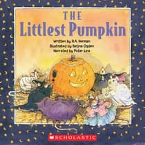The Littlest Pumpkin by R. A. Herman audiobook