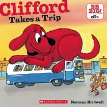 Clifford Takes a Trip by Norman Bridwell audiobook