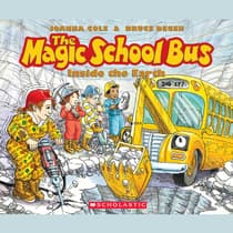 The Magic School Bus Inside the Earth by Joanna Cole audiobook