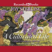 A Cultivated Life by Joy Sterling audiobook