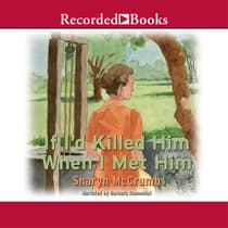If I'd Killed Him When I Met Him by Sharyn McCrumb audiobook