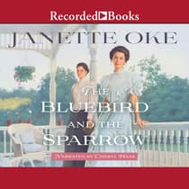The Bluebird and the Sparrow by Janette Oke audiobook