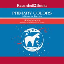Primary Colors by Anonymous audiobook