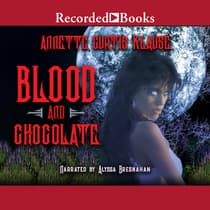 Blood and Chocolate by Annette Curtis Klause audiobook