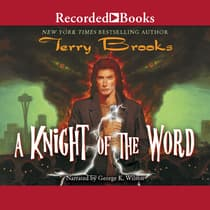A Knight of the Word by Terry Brooks audiobook