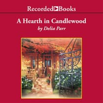 A Hearth in Candlewood by Delia Parr audiobook