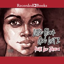 Little Black Girl Lost 2 by Keith Lee Johnson audiobook