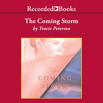 The Coming Storm by Tracie Peterson audiobook