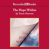 The Hope Within by Tracie Peterson audiobook