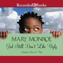 God Still Don't Like Ugly by Mary Monroe audiobook