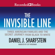 The Invisible Line by Daniel J. Sharfstein audiobook