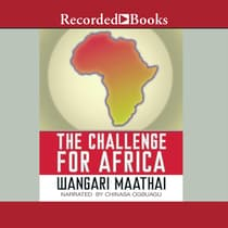 The Challenge For Africa by Wangari Maathai audiobook