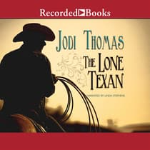 The Lone Texan by Jodi Thomas audiobook