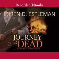 Journey of the Dead by Loren D. Estleman audiobook