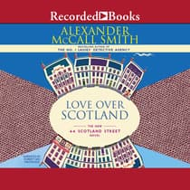 Love Over Scotland by Alexander McCall Smith audiobook