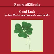 Good Luck by Fernando Trías de Bes audiobook