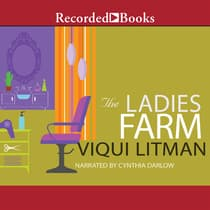 The Ladies Farm by Viqui Litman audiobook