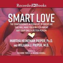 Smart Love by Martha Heineman Pieper audiobook