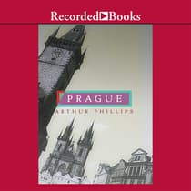 Prague by Arthur Phillips audiobook