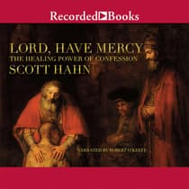 Lord, Have Mercy by Scott Hahn audiobook
