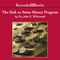 The Sink Or Swim Money Program by John E. Whitcomb audiobook