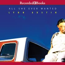All She Ever Wanted by Lynn Austin audiobook