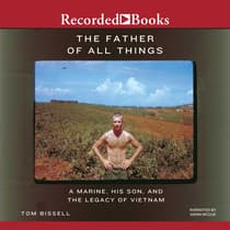 The Father of All Things by Tom Bissell audiobook