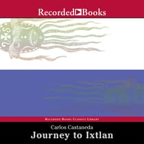 Journey to Ixtlan by Carlos Castaneda audiobook