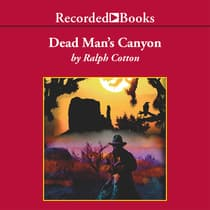 Dead Man's Canyon by Ralph Cotton audiobook