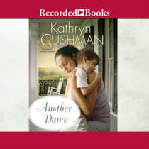 Another Dawn by Kathryn Cushman audiobook