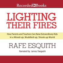 Lighting Their Fires by Rafe Esquith audiobook