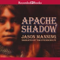 Apache Shadow by Jason Manning audiobook