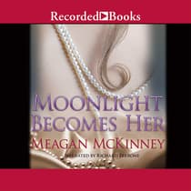 Moonlight Becomes Her by Meagan McKinney audiobook