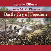Battle Cry of Freedom: Volume 1 by James M. McPherson audiobook
