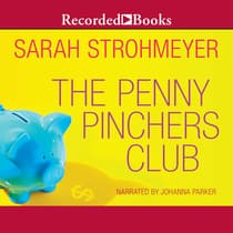 The Penny Pinchers Club by Sarah Strohmeyer audiobook