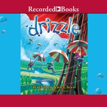 Drizzle by Kathleen Van Cleve audiobook