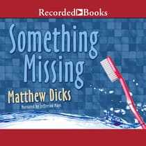Something Missing by Matthew Dicks audiobook