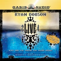 2 Live 4 by Ryan Dobson audiobook