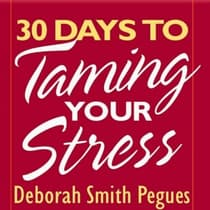 30 Days to Taming Your Stress by Deborah Pegues audiobook