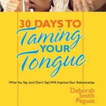 30 Days to Taming Your Tongue by Deborah Pegues audiobook