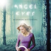 Angel Eyes by Shannon Dittemore audiobook