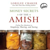 Money Secrets of the Amish by Lorilee Craker audiobook
