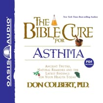 The Bible Cure for Asthma by Don Colbert audiobook