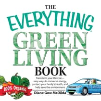 The Everything Green Living Book by Diane Gow McDilda audiobook