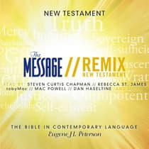 The Message Remix Bible by Eugene H. Peterson audiobook