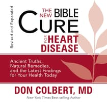 The New Bible Cure for Heart Disease by Don Colbert audiobook