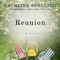 Reunion by Lauraine Snelling audiobook