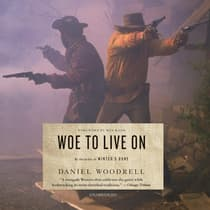 Woe to Live On by Daniel Woodrell audiobook