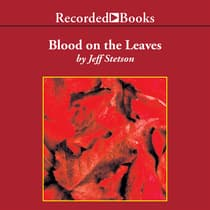 Blood on the Leaves by Jeff Stetson audiobook