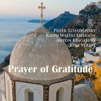 Prayer of Gratitude by Ralph Waldo Emerson audiobook